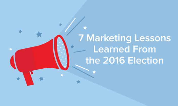 Marketing lessons learned from 2016 election