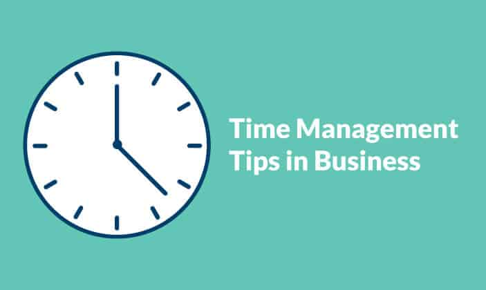 Time Management Tips in Business