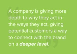Consumers like being able to relate to a brand through a social cause