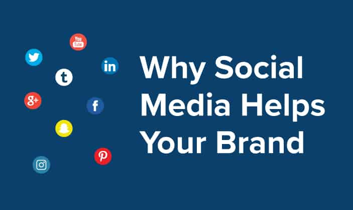 3 Reasons How Social Media Helps Your Brand Recognition