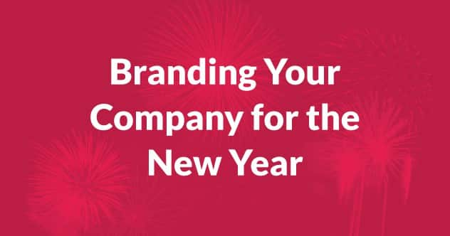 Branding Your Company for the New Year