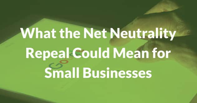 What the net neutrality repeal could mean for small businesses