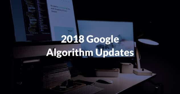 2018 Google algorithm updates