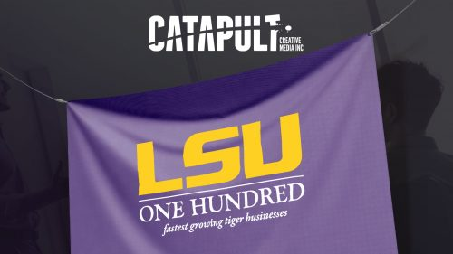 Catapult LSU 100 Honoree Sign